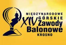 """""""Balony nad Krosnem"""" oraz XIV Międzynarodowe Górskie Zawody Balonowe"""