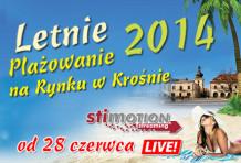 Letnie Plażowanie 2014 na Rynku w Krośnie LIVE!